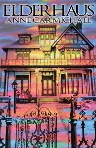 carmichael-cover-reveal-of-elder-haus