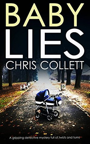 Baby Lies Chris Collett