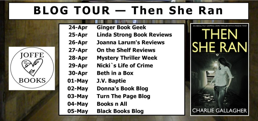 BLOG TOUR BANNER - Then She Ran