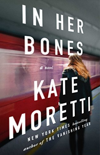 In Her Bones Kate Moretti
